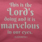 tshirt-elizabeth-i-this-is-the-lords-doing-1